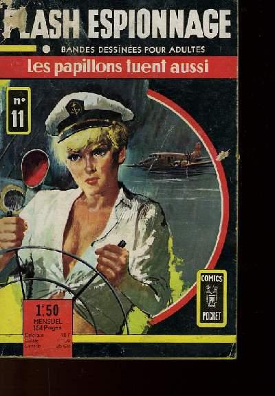 FLASH ESPIONNAGE N°11 - LES PAPILLONS TUENT AUSSI