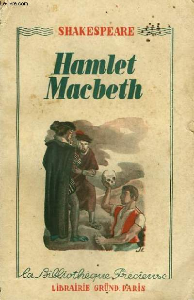 an evaluation of the madness of shakespearean hamlet and macbeth Free essay: hamlet's madness in william shakespeare's play the elizabethan play hamlet is one of william shakespeare's most popular works written around the.