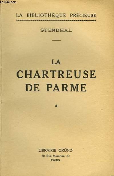 LA CHARTREUSE DE PARME - TOME 1