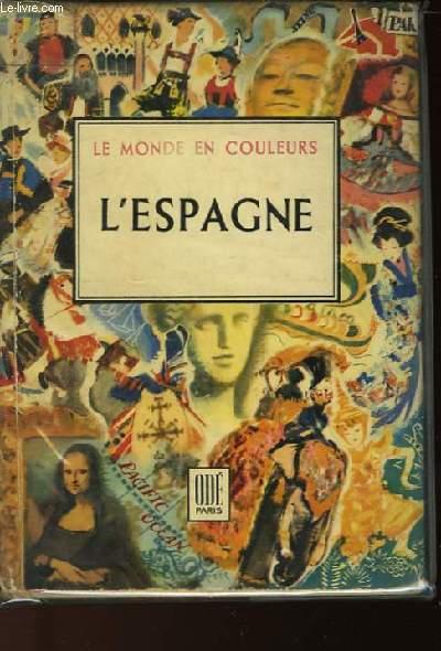 LE MONDE EN COULEURS - L'ESPAGNE