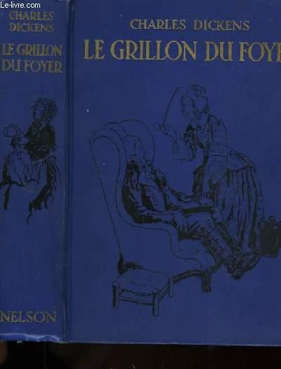 LE GRILLON DU FOYER SUIVI DE CANTIQUE DE NOEL