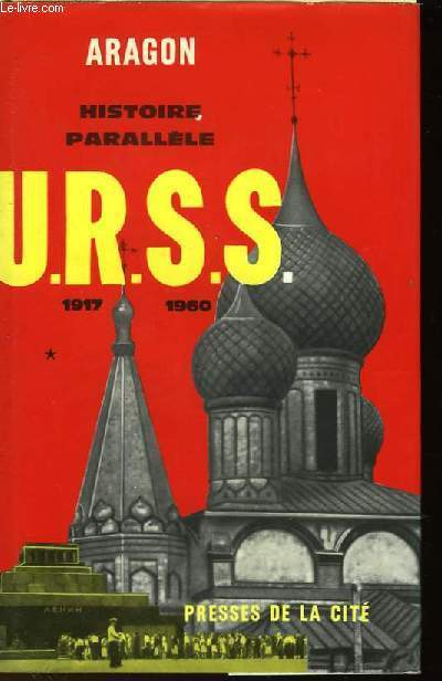 HISTOIRE PARALLELE - HISTOIRE DE L'U.R.S.S. 1917-1960 - TOME 1