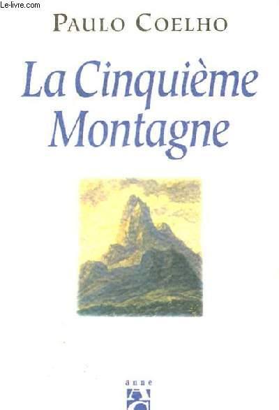 LA CINQUIEME MONTAGNE