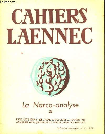 CAHIERS LAENNEC N°4 DECEMBRE 1949 - LA NARCO-ANALYSE N°2