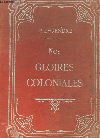 NOS GLOIRES COLONIALES