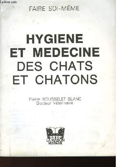 HYGIENE ET MEDECINE DES CHATS ET CHATONS