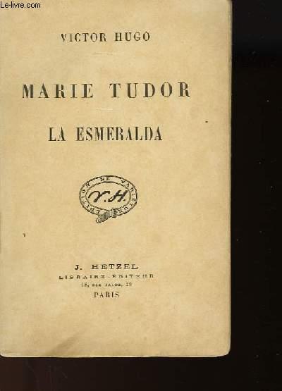 MARIE TUDOR - LA ESMERALDA