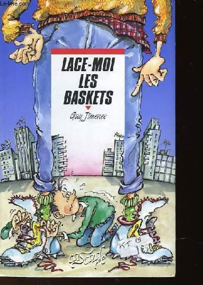 LACE-MOI LES BASKETS