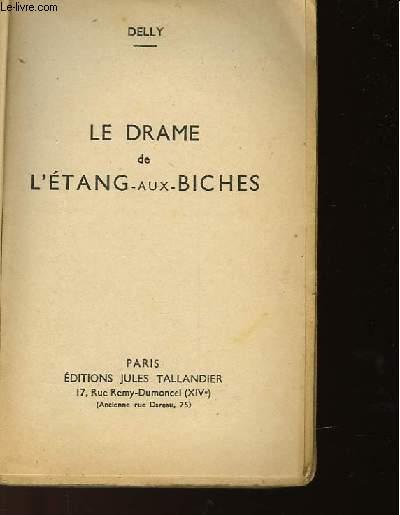 LE DRAME DE L'ETANG AUX BICHES