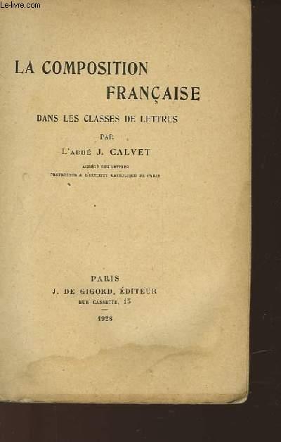 LA COMPOSITION FRANCAISE DANS LES CLASSES DE LETTRES