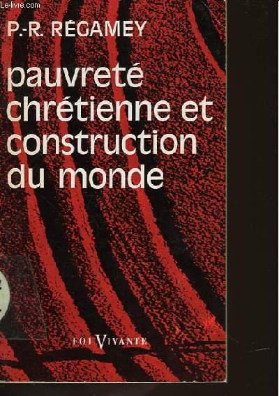PAUVRETE CHRETIENNE ET CONSTRUCTION DU MONDE