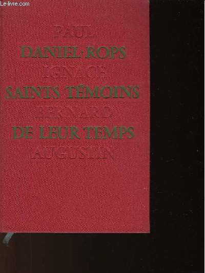 SAINTS TEMOINS DE LEUR TEMPS