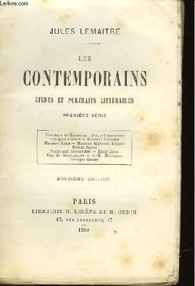 LES CONTEMPORAINS ETUDES ET PORTRAITS LITTERAIRES - PREMIERE SERIE