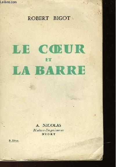 LE COEUR ET LA BARRE