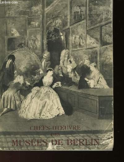 CHEFS-D'OEUVRE DES MUSEES DE BERLIN