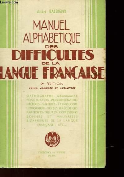 MANEL ALPHABETIQUE DES DIFFICULTES DE LA LANGUE FRANCAISE