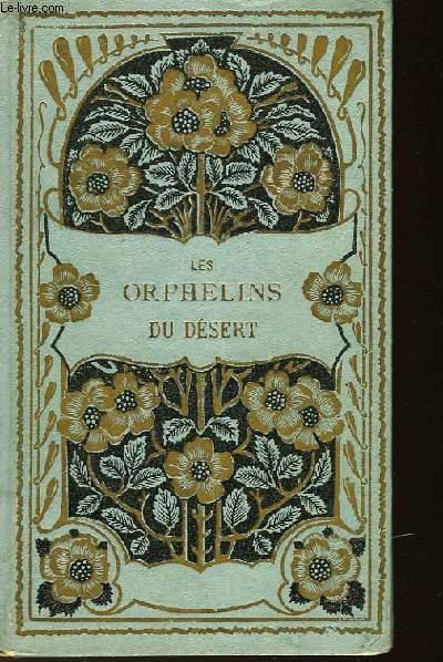 LES ORPHELINS DU DESERT