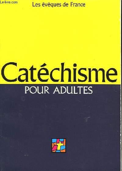 CATECHISME POUR ADULTES - L'ALLIANCE DE DIEU AVEC LES HOMMES