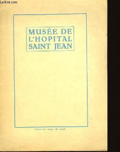 MUSEE DE L'HOPITAL SAINT JEAN - MUSEUM VAN HET SINT JAN'S HOSPITAAL