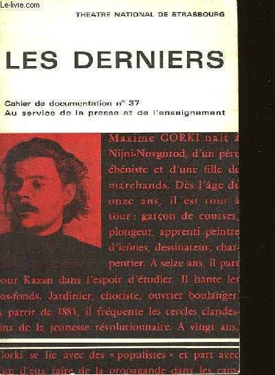 LES DERNIERS - CAHIERS DE DOCUMENTATION N°37 - THEATRE INTERNATIONAL DE STARSBOURG