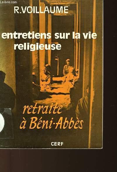 ENTRETIENS SUR LA VIE RELIGIEUSE - RETRAITE A BENI-ABBES