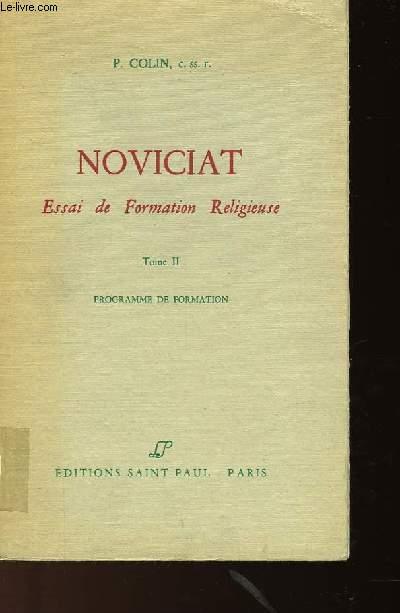 NOVICIAT ESSAI DE FORMATION RELIGIEUSE - TOME 2