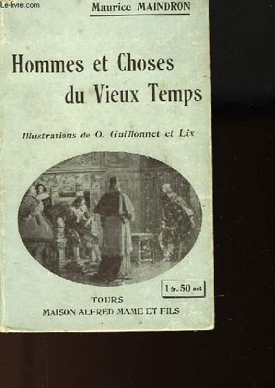 HOMMES ET CHOSES DU VIEUX TEMPS