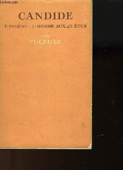 BIBLIOTHEQUE DE CLUNY - VOLUME 5 - CANDIDE - L'INGENU - L'HOMME AUX 40 ECUS