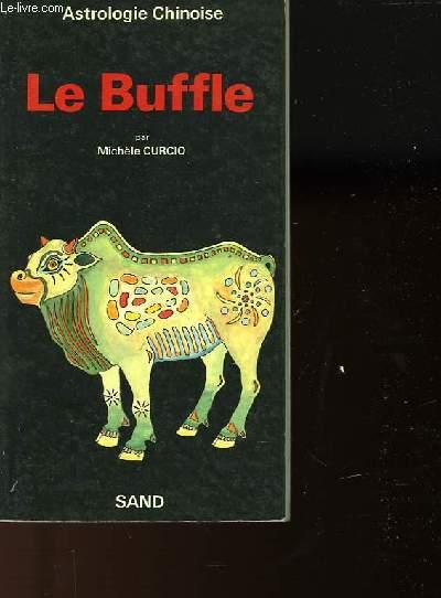 LE BUFFLE - ASTROLOGIE CHINOISE