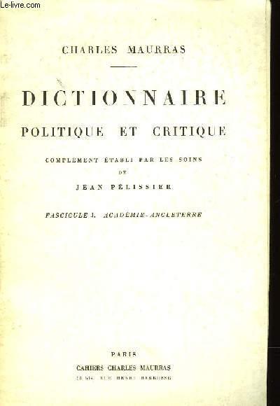 DICTIONNAIRE POLITIQUE ET CRITIQUE - SUPPLEMENT AU CAHIER CHARLES MAURRAS N°2 - SEPTEMBRE 1980