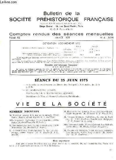 BULLETIN DE LA SOCIETE PREHISTORIQUE FRANCAISE - COMPTES RENDUS DES SEANCES MENSUELLES - ANNEE 1975 -  TOME 72 - N°6