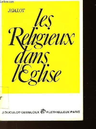 LES RELIGIEUX DANS L'EGLISE