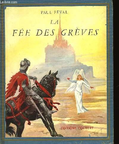 LA FEE DES GREVES