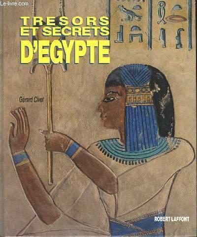 TRESORS ET SECRETS D'EGYPTE