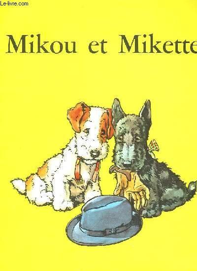 MIKOU ET MIKETTE