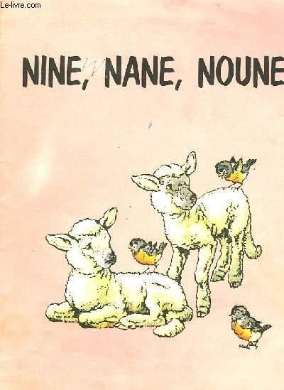 NINE NANE NOUNE
