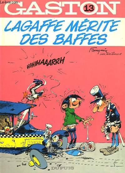 GASTON N°13 - LAGAFFE MERITE DES BAFFES