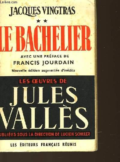 VINGTRAS - TOME 2 - LE BACHELIER