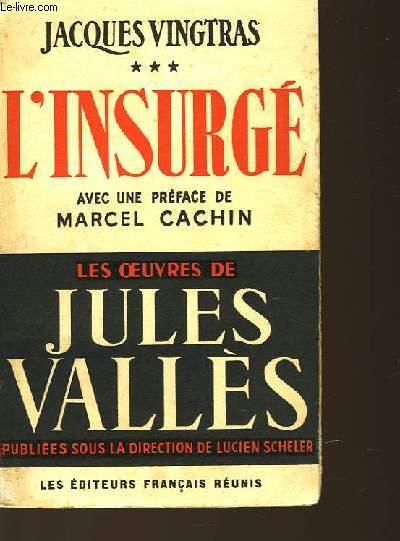 JACQUES VINGTRAS - TOME 3 - L'INSURGE