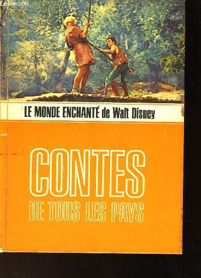 LE MONDE ENCHANTE DE WALT DISNEY - CONTES DE TOUS LES PAYS