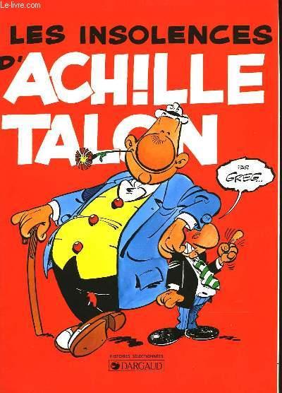 LES INSOLENCES D'ACHILLE TALON