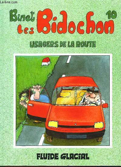 LES BIDOCHON - TOME 10 - USAGERS DE LA ROUTE