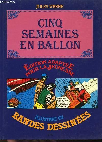 CINQ SEMAINES EN BALLON - ILLUSTRE EN BANDES DESSINEES