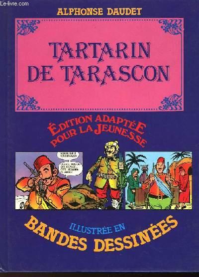 TARTARIN DE TARASCON - ILLUSTRE EN BANDES DESSINEES
