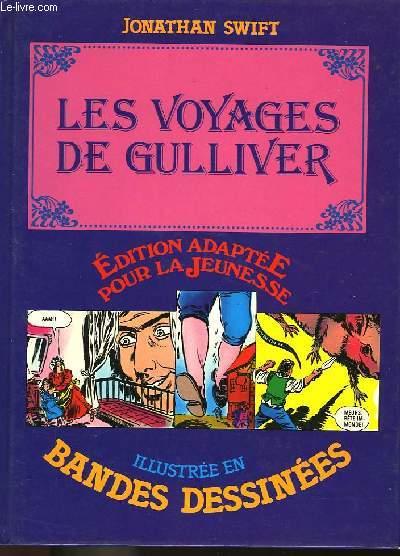 LES VOYAGES DE GULLIVER - ILLUSTRE EN BANDES DESSINEES