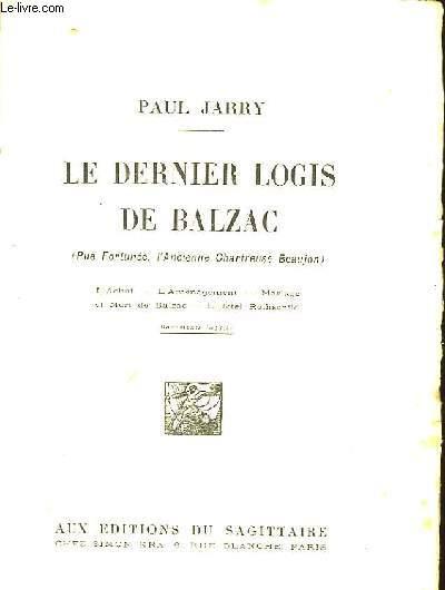 LE DERNIER LOGIS DE BALZAC (rue Fortunée, l'Ancienne Chartreuse Beaujon)