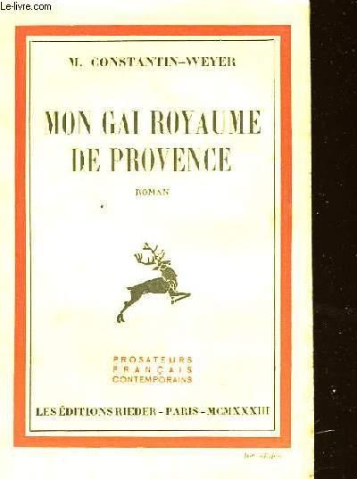 MON GAI ROYAUME DE PROVENCE