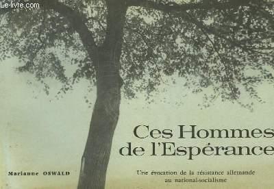 CES HOMMES DE L'ESPERANCE