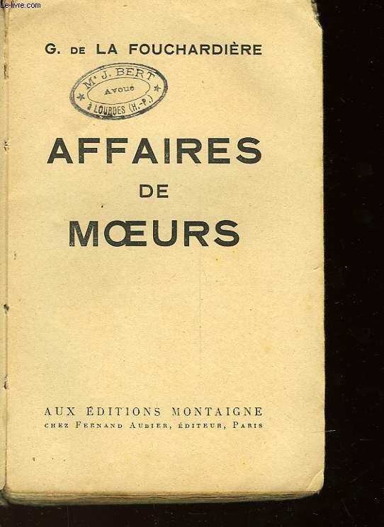 AFFAIRES DE MOEURS