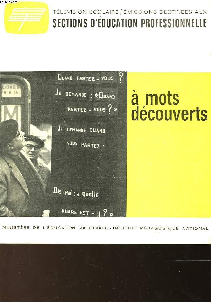A MOTS DECOUVERTS
